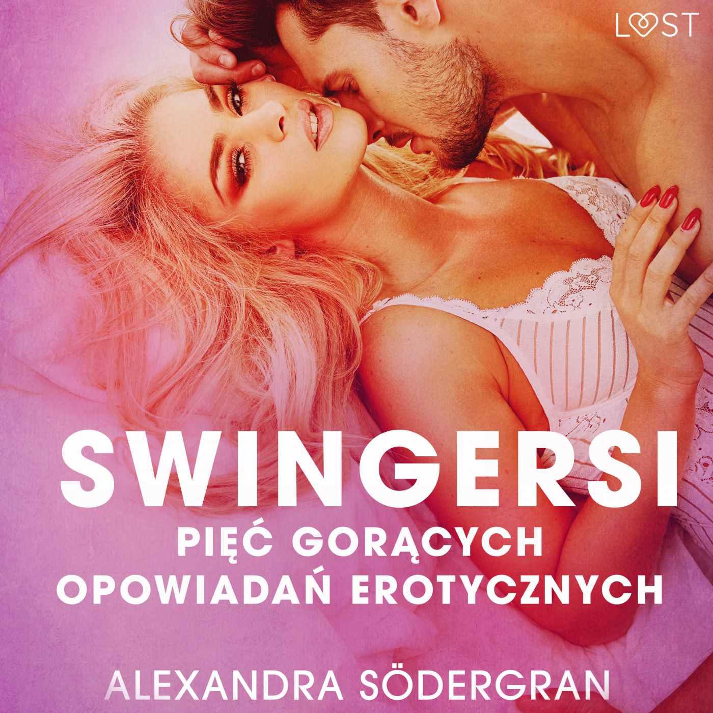 Swingersi. Pięć gorących opowiadań erotycznych - Audiobook (Książka audio MP3) do pobrania w całości w archiwum ZIP