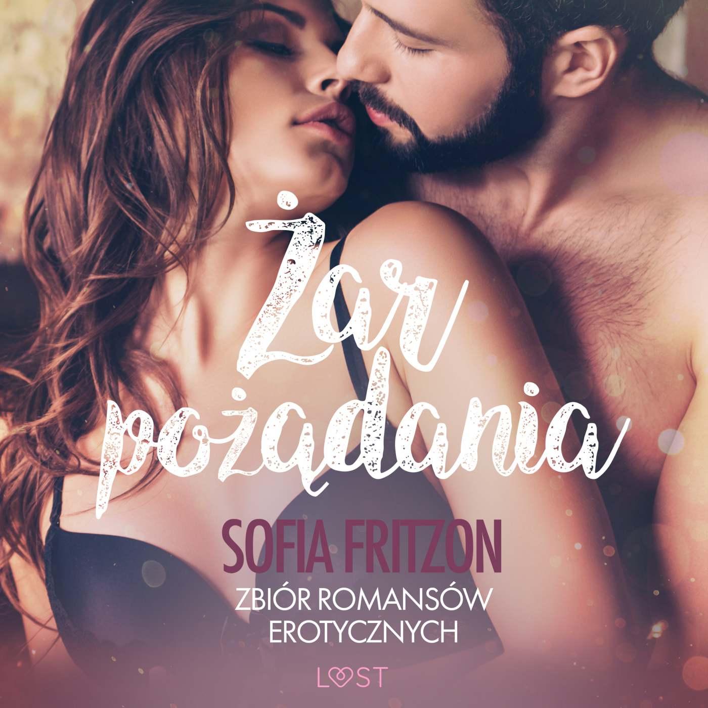 Żar pożądania. Zbiór romansów erotycznych - Audiobook (Książka audio MP3) do pobrania w całości w archiwum ZIP