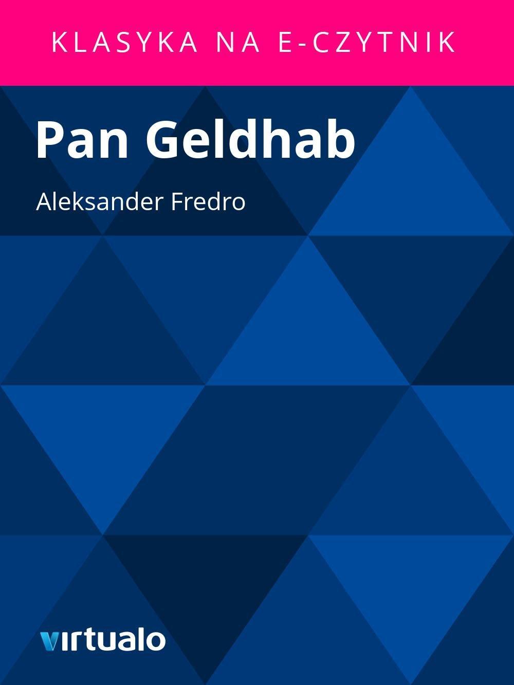 Pan Geldhab - Ebook (Książka EPUB) do pobrania w formacie EPUB