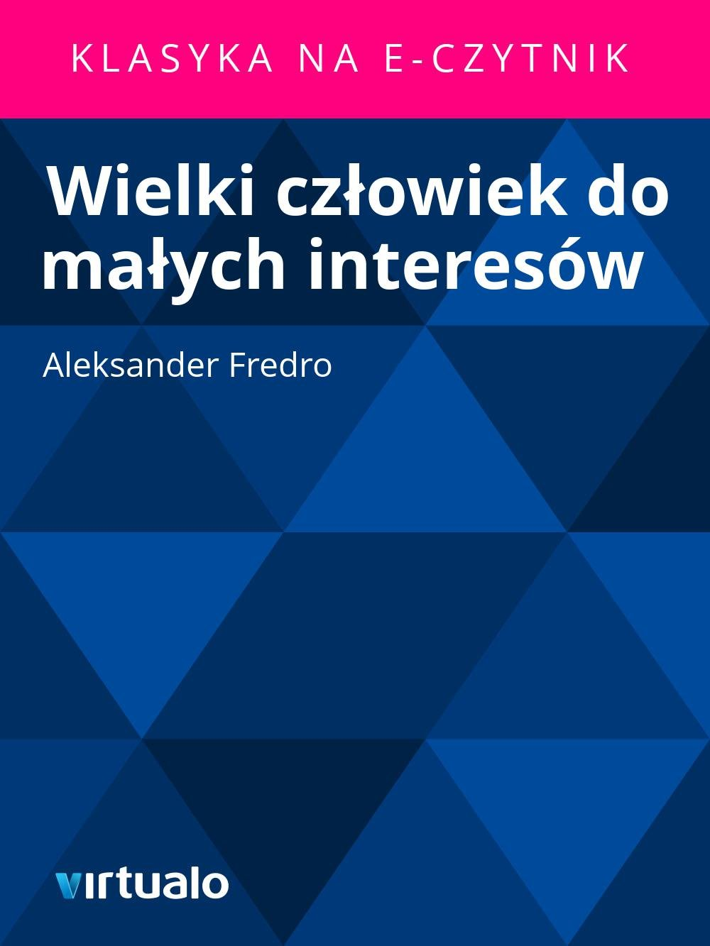 Wielki człowiek do małych interesów - Ebook (Książka EPUB) do pobrania w formacie EPUB