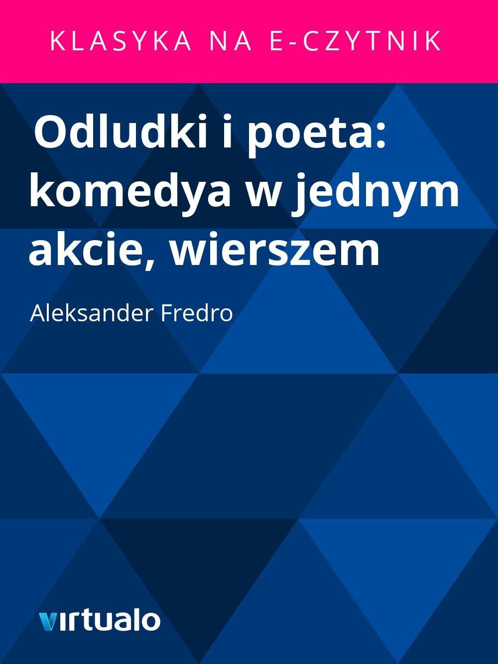Odludki i poeta: komedya w jednym akcie, wierszem - Ebook (Książka EPUB) do pobrania w formacie EPUB