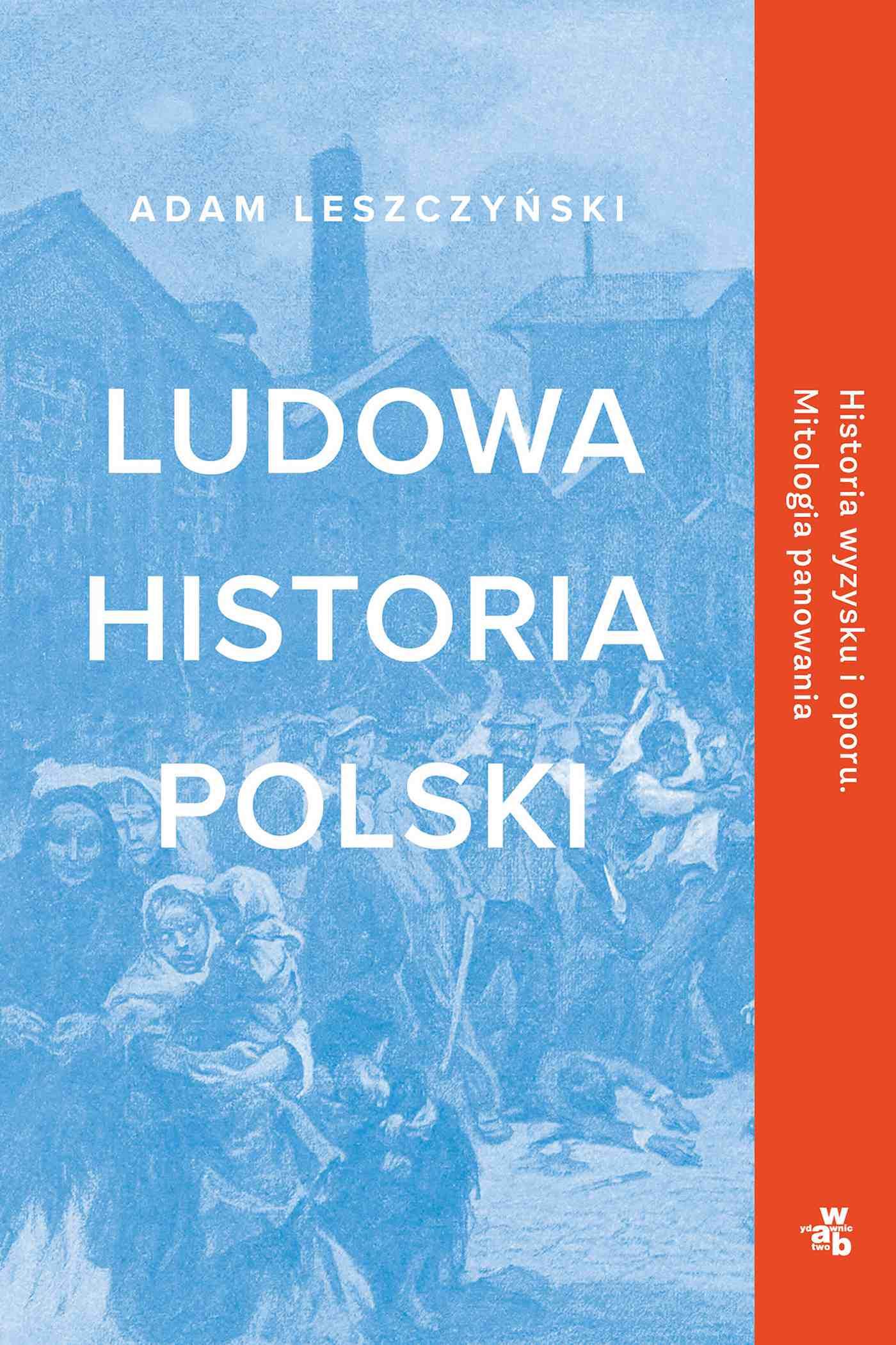 Ludowa historia Polski - Ebook (Książka EPUB) do pobrania w formacie EPUB