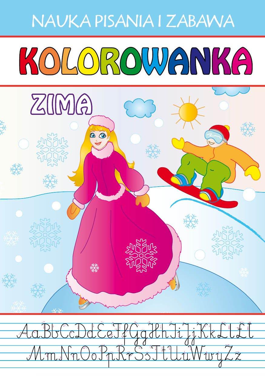 Kolorowanka. Zima. Nauka Pisania i Zabawa - Ebook (Książka PDF) do pobrania w formacie PDF