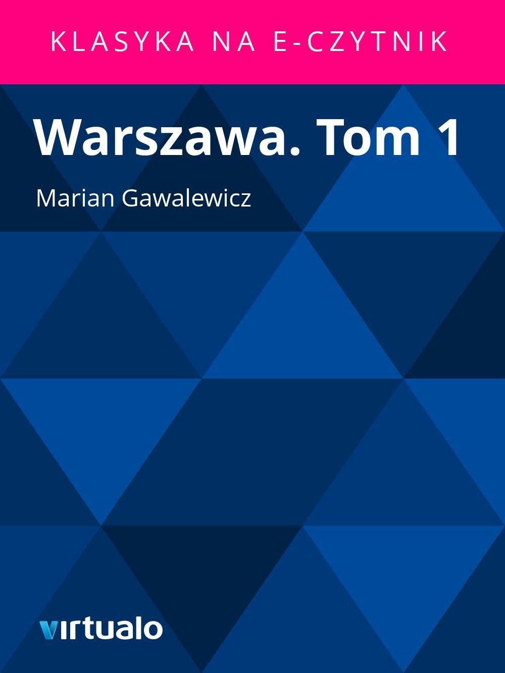 Warszawa. Tom 1 - Ebook (Książka EPUB) do pobrania w formacie EPUB