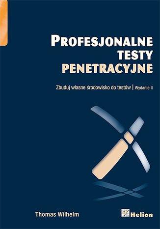 Profesjonalne testy penetracyjne. Zbuduj własne środowisko do testów - Ebook (Książka EPUB) do pobrania w formacie EPUB