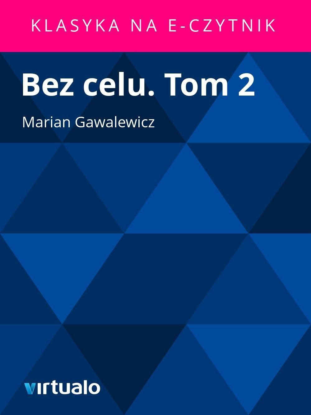Bez celu. Tom 2 - Ebook (Książka EPUB) do pobrania w formacie EPUB