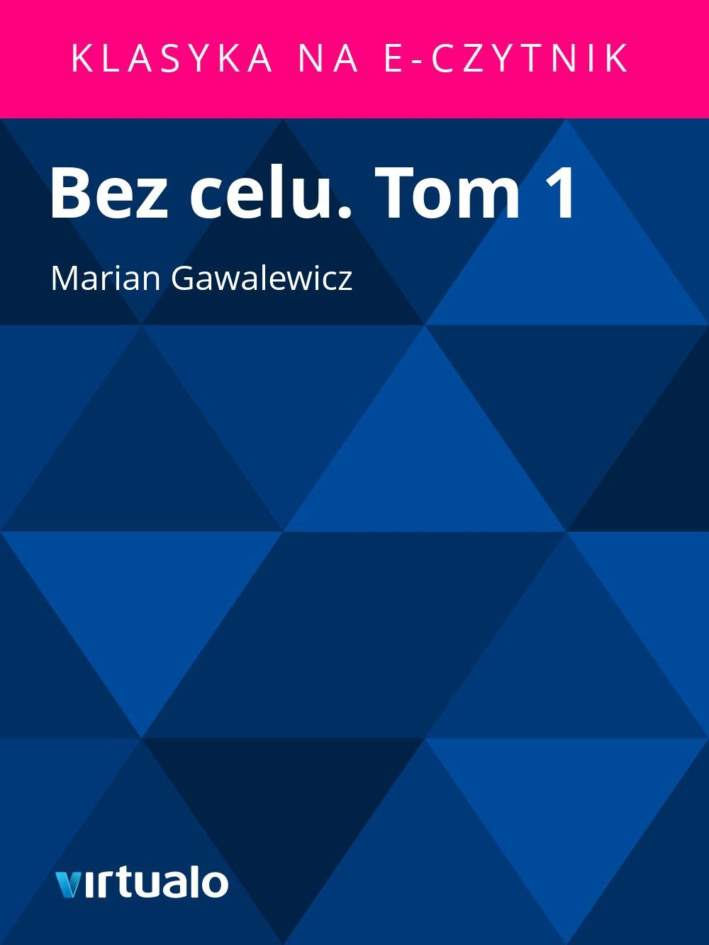 Bez celu. Tom 1 - Ebook (Książka EPUB) do pobrania w formacie EPUB