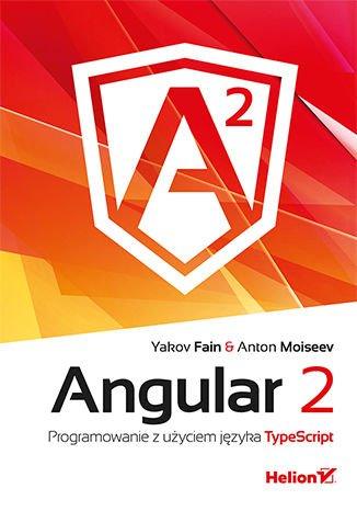 Angular 2. Programowanie z użyciem języka TypeScript - Ebook (Książka EPUB) do pobrania w formacie EPUB