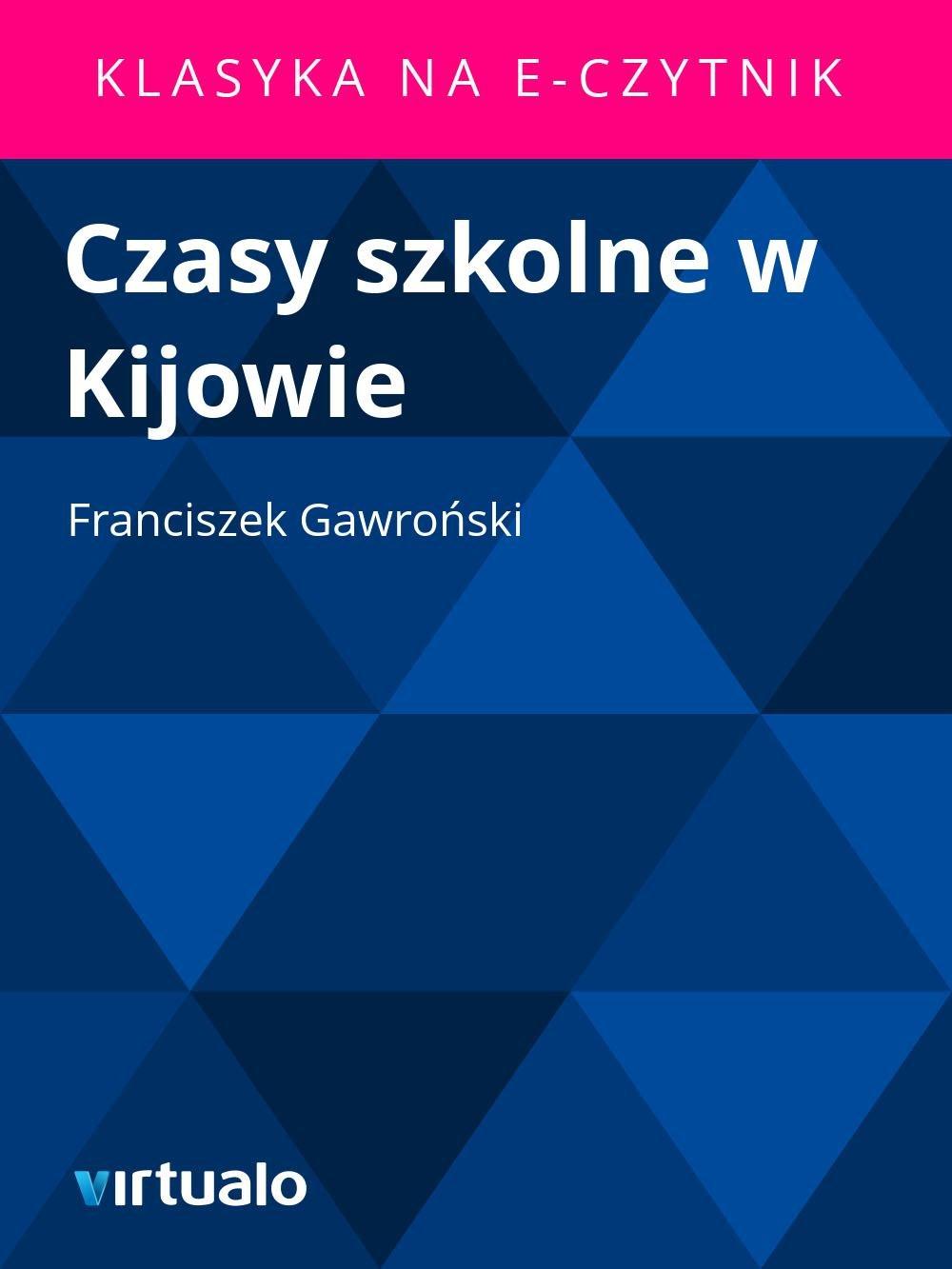 Czasy szkolne w Kijowie - Ebook (Książka EPUB) do pobrania w formacie EPUB