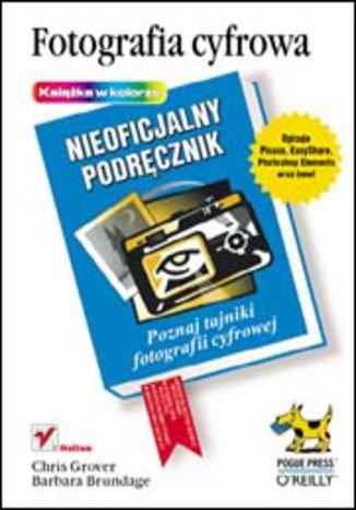 Fotografia cyfrowa. Nieoficjalny podręcznik - ebook