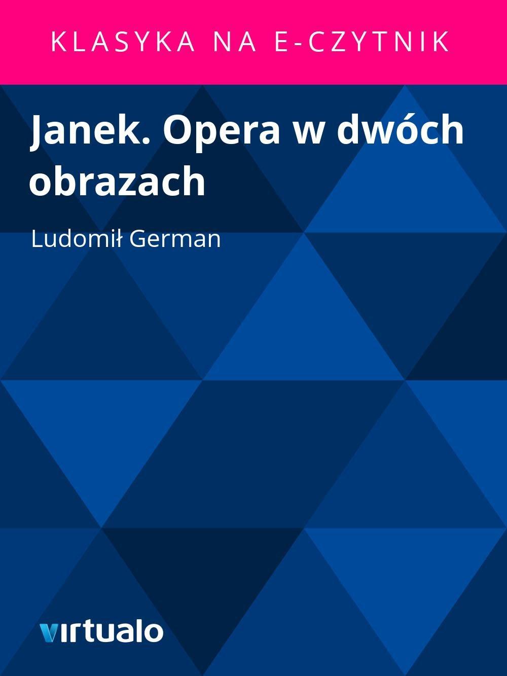 Janek. Opera w dwóch obrazach - Ebook (Książka EPUB) do pobrania w formacie EPUB