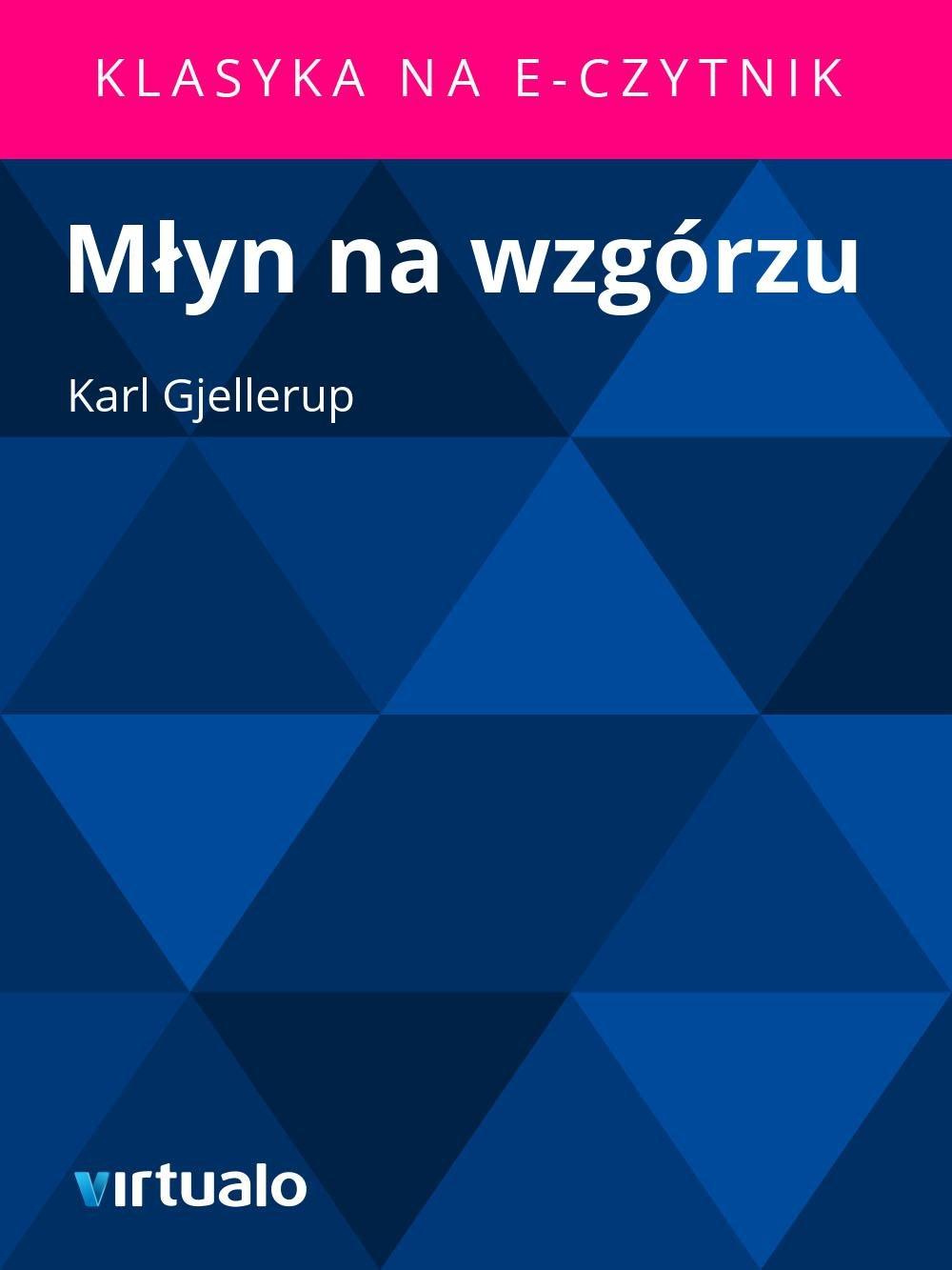 Młyn na wzgórzu - Ebook (Książka EPUB) do pobrania w formacie EPUB