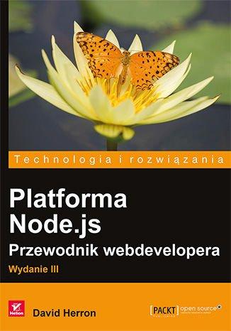 Platforma Node.js. Przewodnik webdevelopera. Wydanie III - Ebook (Książka EPUB) do pobrania w formacie EPUB