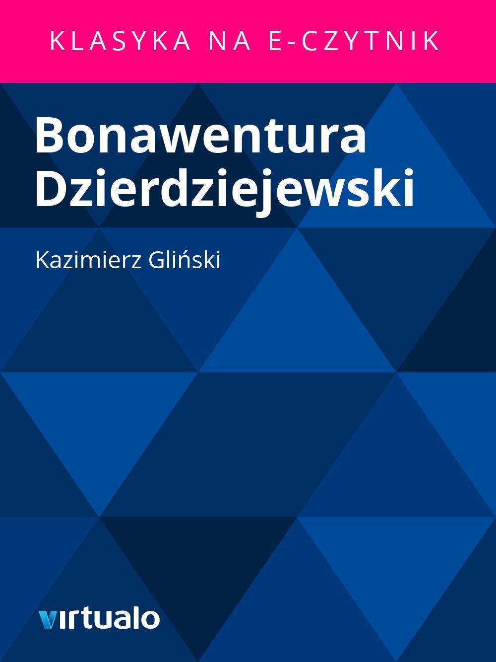 Bonawentura Dzierdziejewski - Ebook (Książka EPUB) do pobrania w formacie EPUB