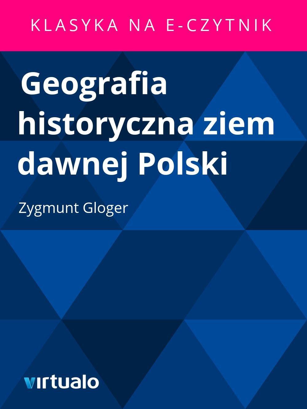 Geografia historyczna ziem dawnej Polski - Ebook (Książka EPUB) do pobrania w formacie EPUB