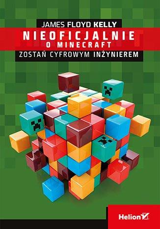 Minecraft. Zostań cyfrowym inżynierem - Ebook (Książka na Kindle) do pobrania w formacie MOBI