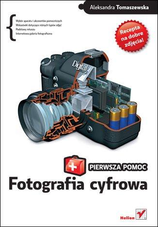 Fotografia cyfrowa. Pierwsza pomoc - ebook