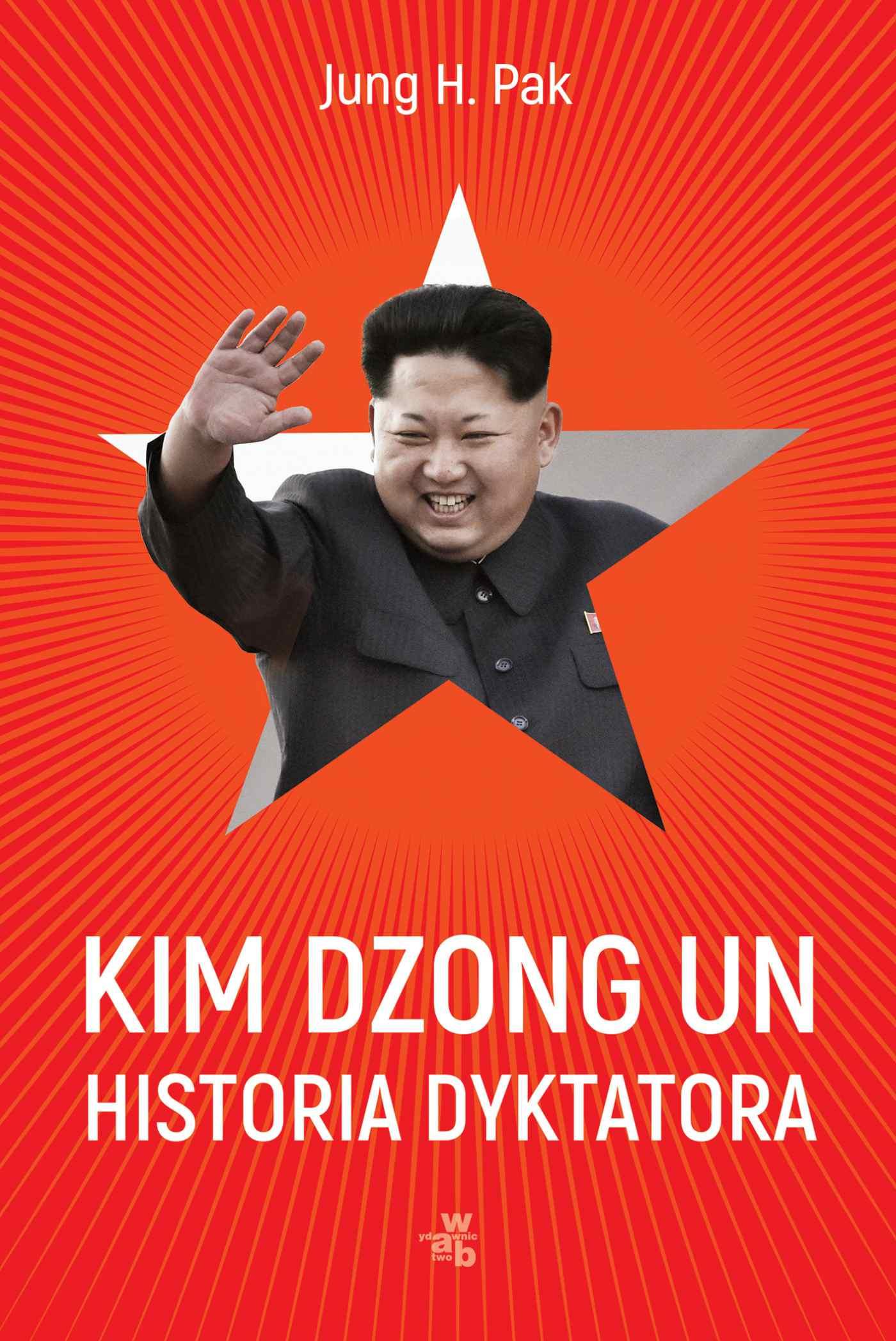 Kim Dzong Un. Historia dyktatora - Ebook (Książka na Kindle) do pobrania w formacie MOBI