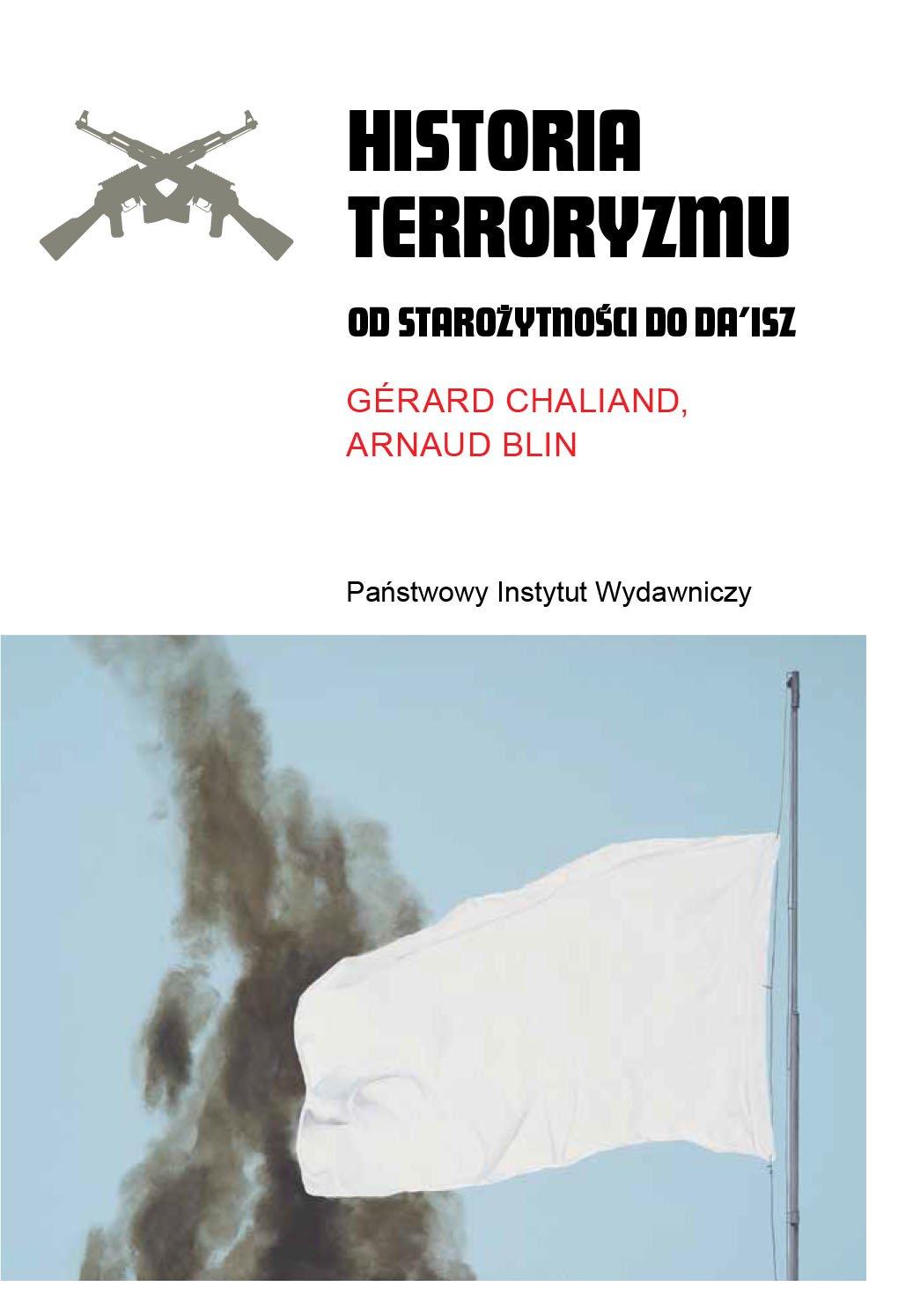 Historia terroryzmu. Od starożytności do Da'isz - Ebook (Książka EPUB) do pobrania w formacie EPUB