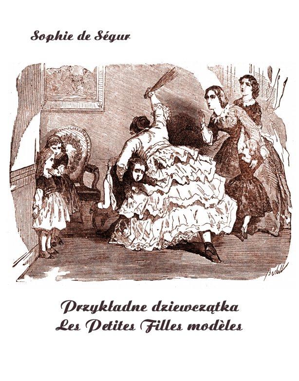 Przykładne dziewczątka. Les Petites Filles modèles - Ebook (Książka na Kindle) do pobrania w formacie MOBI