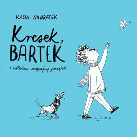 Kresek, Bartek i całkiem zwyczajny początek - Audiobook (Książka audio MP3) do pobrania w całości w archiwum ZIP