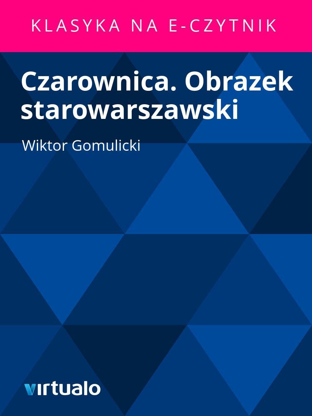Czarownica. Obrazek starowarszawski - Ebook (Książka EPUB) do pobrania w formacie EPUB