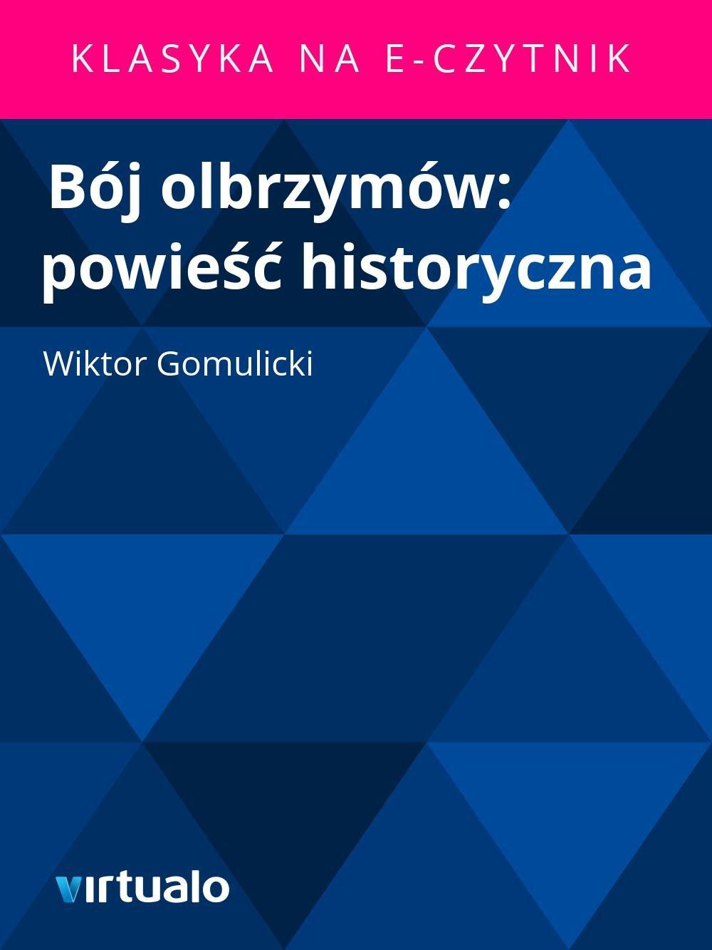 Bój olbrzymów: powieść historyczna - Ebook (Książka EPUB) do pobrania w formacie EPUB