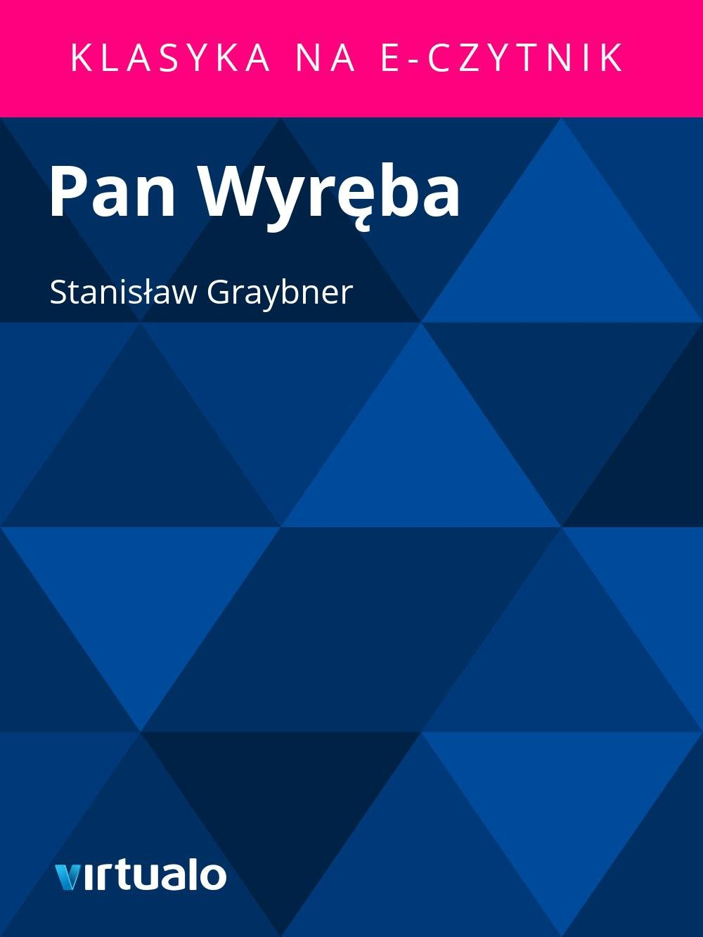 Pan Wyręba - Ebook (Książka EPUB) do pobrania w formacie EPUB