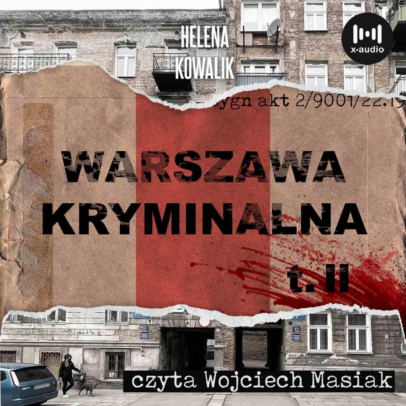 Warszawa Kryminalna. Tom II - Audiobook (Książka audio MP3) do pobrania w całości w archiwum ZIP