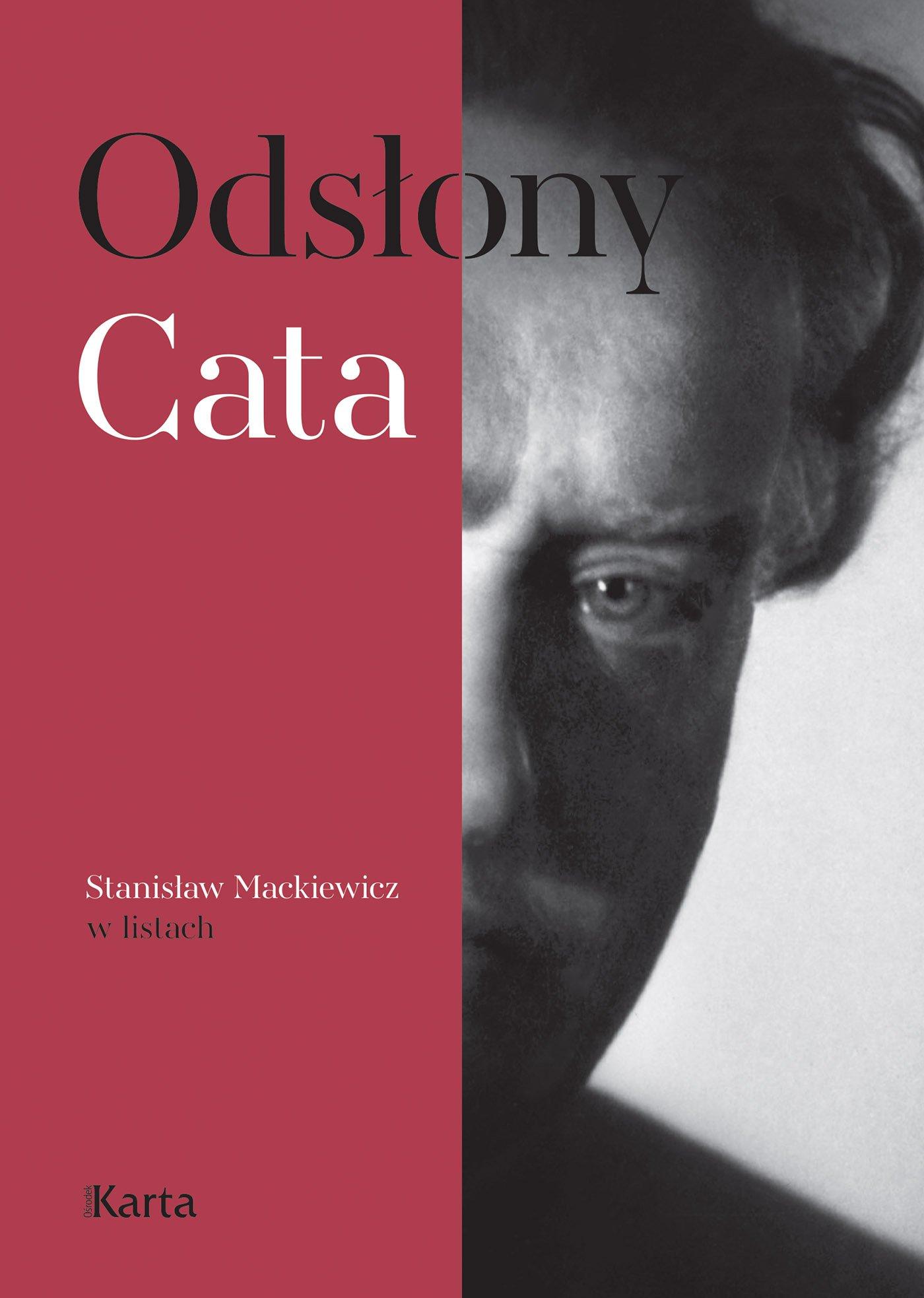 Odsłony Cata. Stanisław Mackiewicz w listach - Ebook (Książka EPUB) do pobrania w formacie EPUB