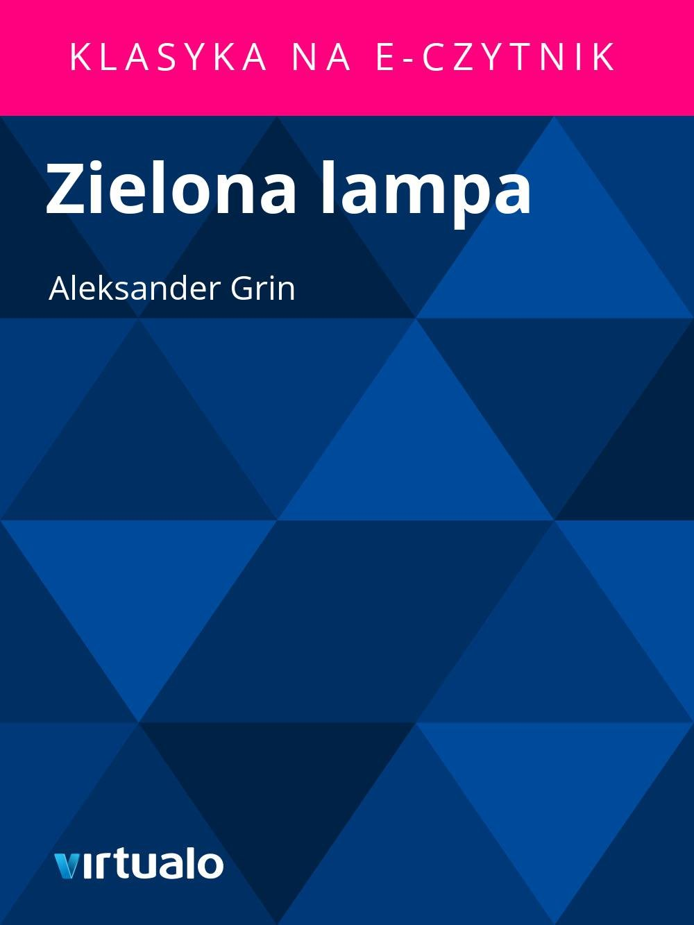 Zielona lampa - Ebook (Książka EPUB) do pobrania w formacie EPUB