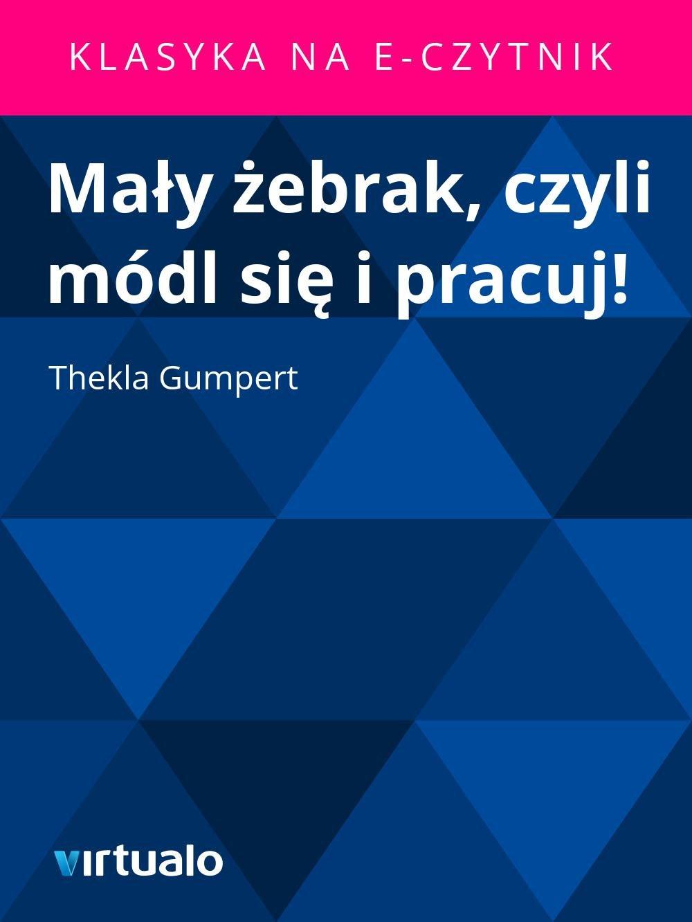 Mały żebrak, czyli módl się i pracuj! - Ebook (Książka EPUB) do pobrania w formacie EPUB