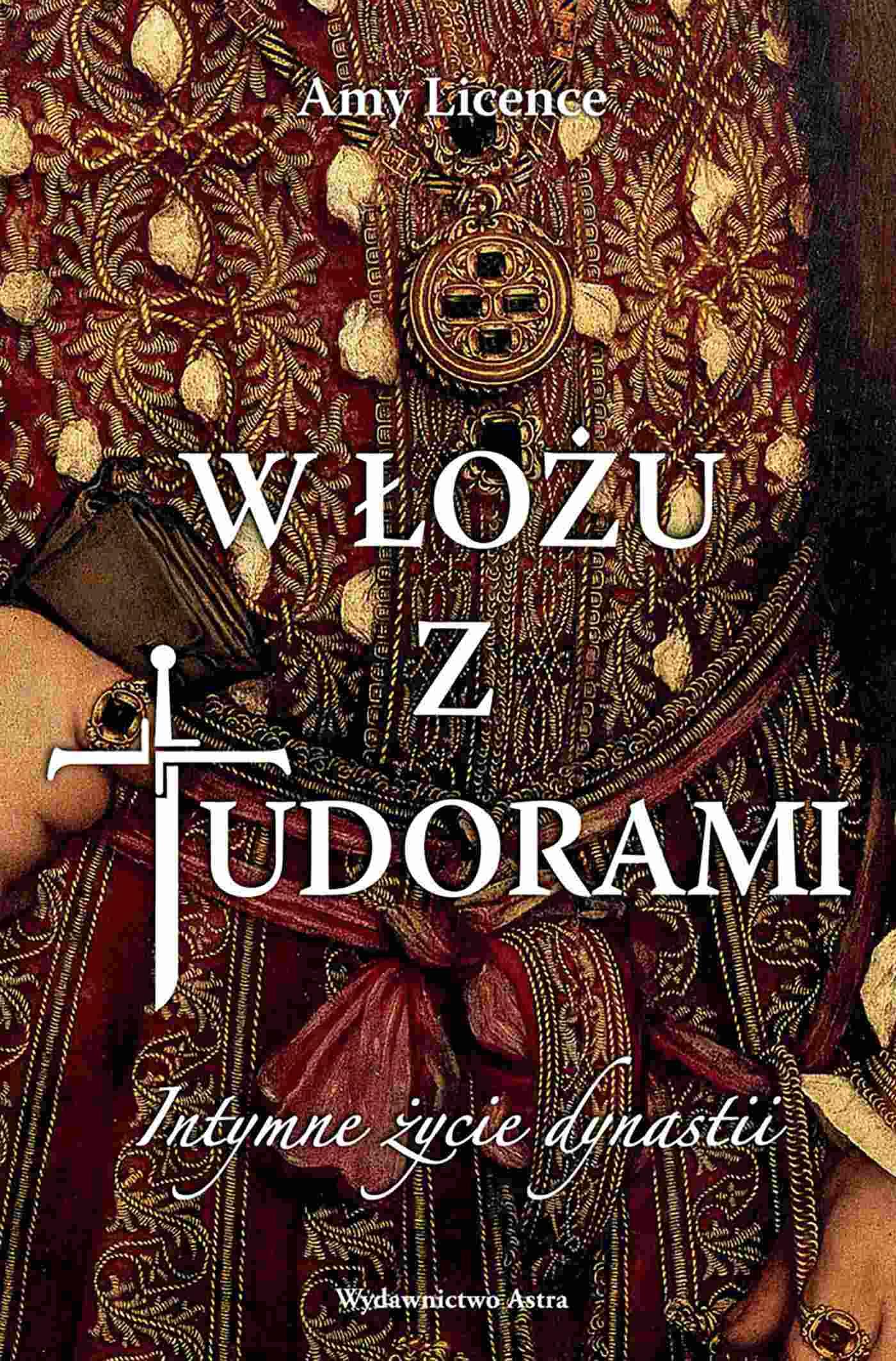 W łożu z Tudorami. Intymne życie dynastii - Ebook (Książka EPUB) do pobrania w formacie EPUB