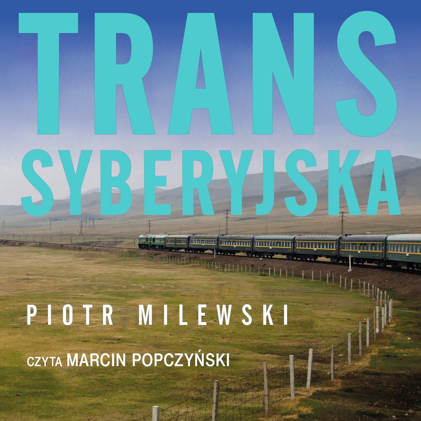 Transsyberyjska - Audiobook (Książka audio MP3) do pobrania w całości w archiwum ZIP