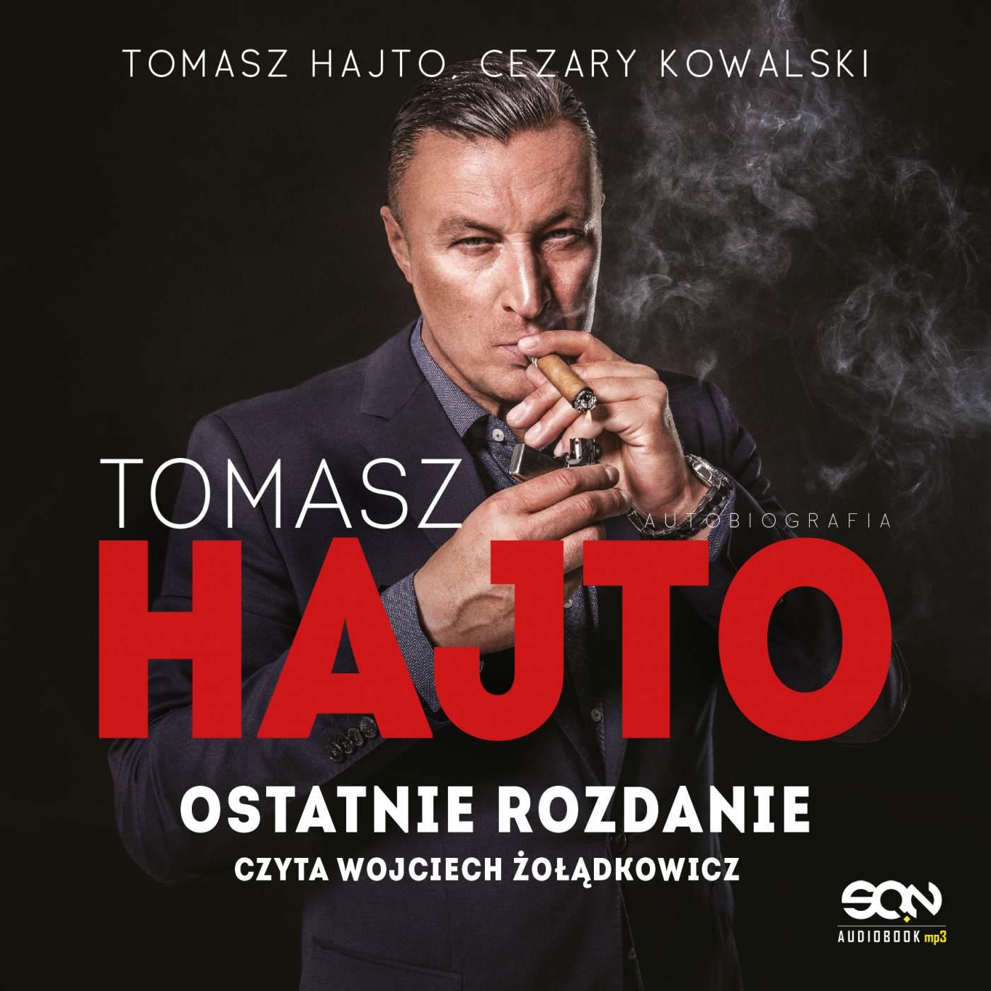 Tomasz Hajto. Ostatnie rozdanie. Autobiografia - Audiobook (Książka audio MP3) do pobrania w całości w archiwum ZIP