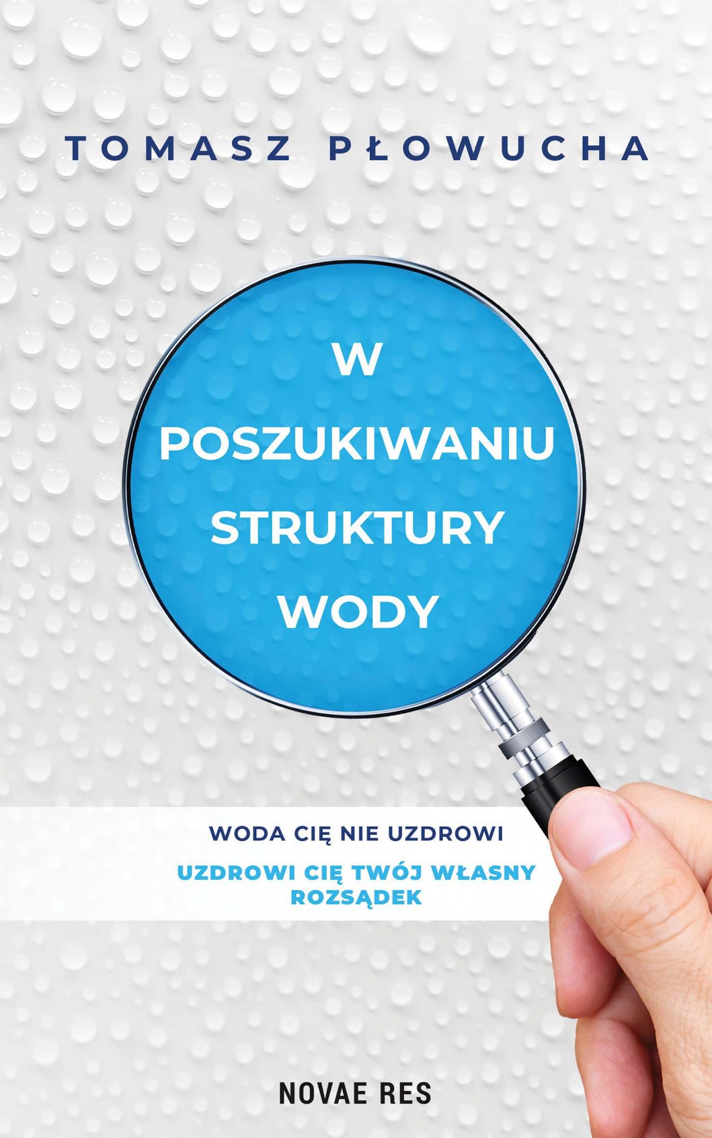 W poszukiwaniu struktury wody - Ebook (Książka EPUB) do pobrania w formacie EPUB
