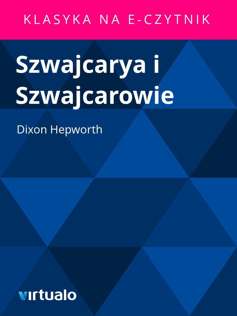 Szwajcarya i Szwajcarowie - Ebook (Książka EPUB) do pobrania w formacie EPUB