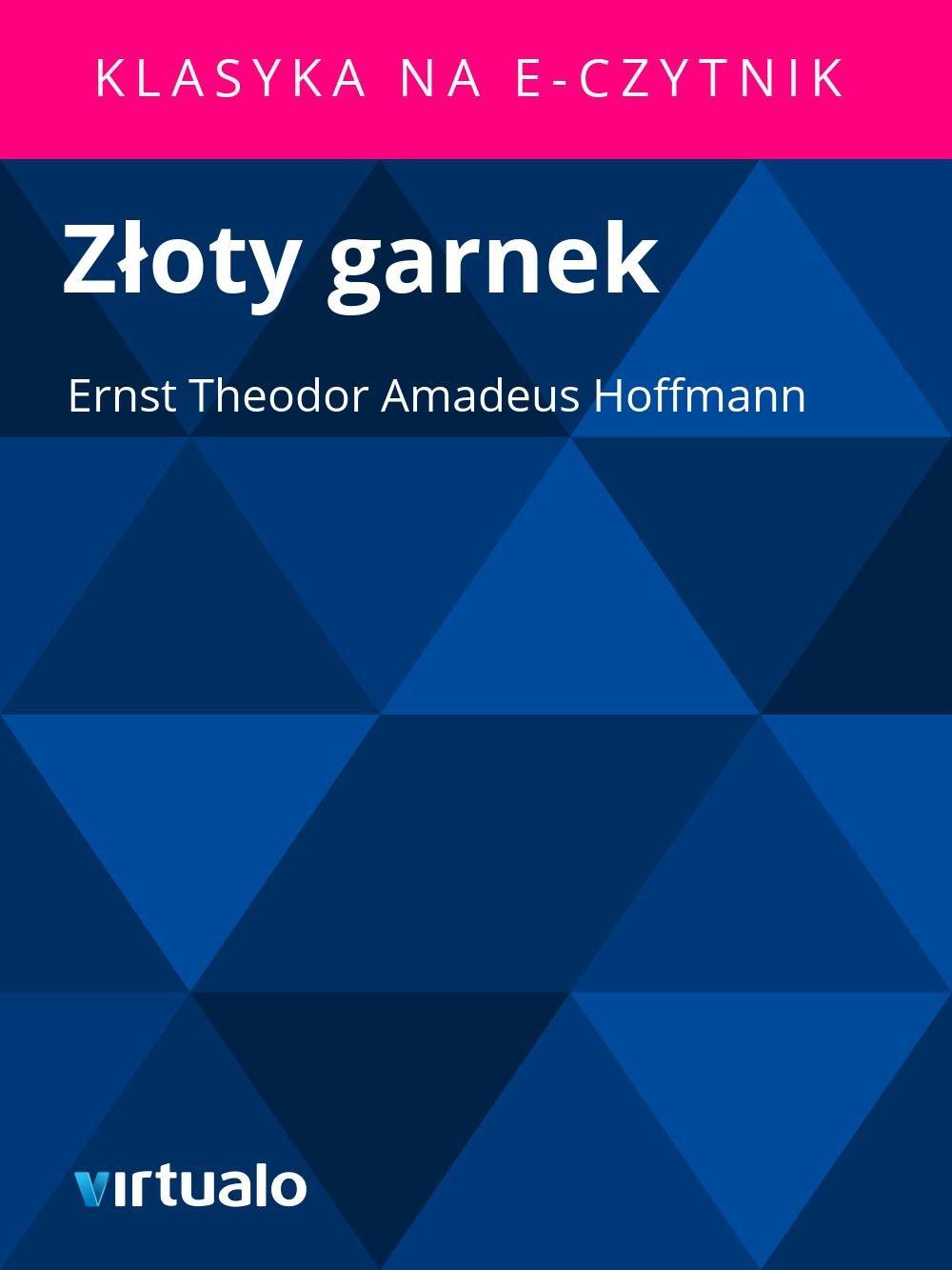 Złoty garnek - Ebook (Książka EPUB) do pobrania w formacie EPUB