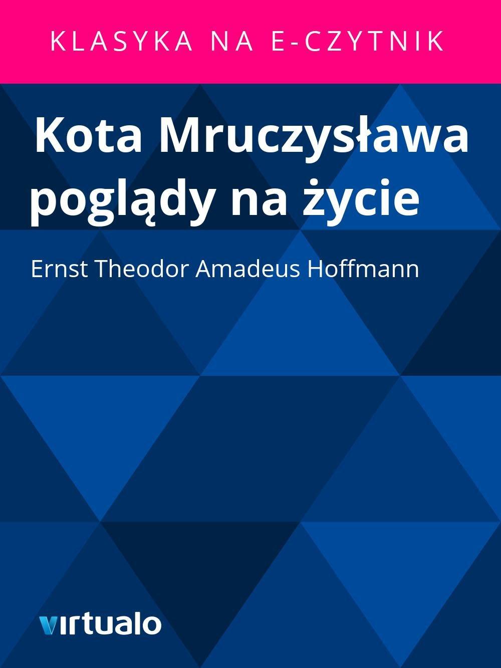 Kota Mruczysława poglądy na życie - Ebook (Książka EPUB) do pobrania w formacie EPUB