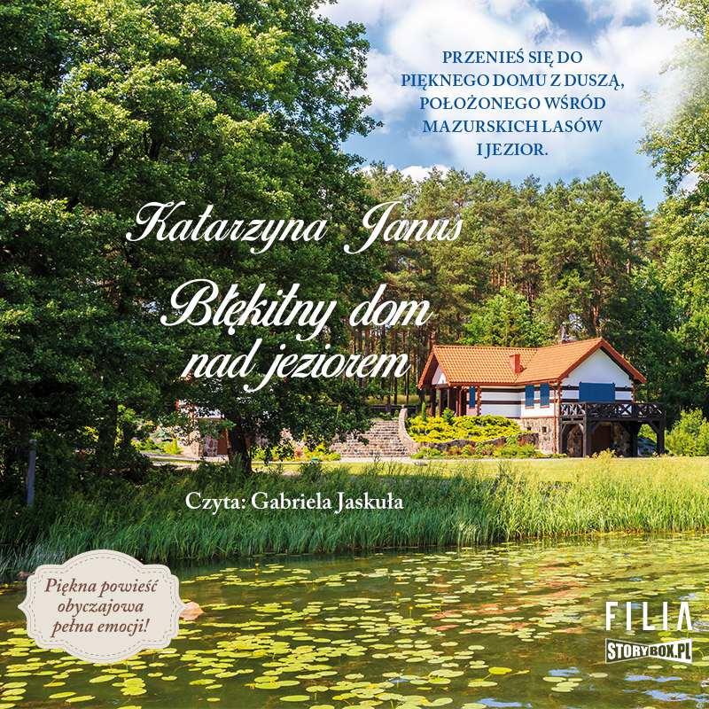 Błękitny dom nad jeziorem - Audiobook (Książka audio MP3) do pobrania w całości w archiwum ZIP