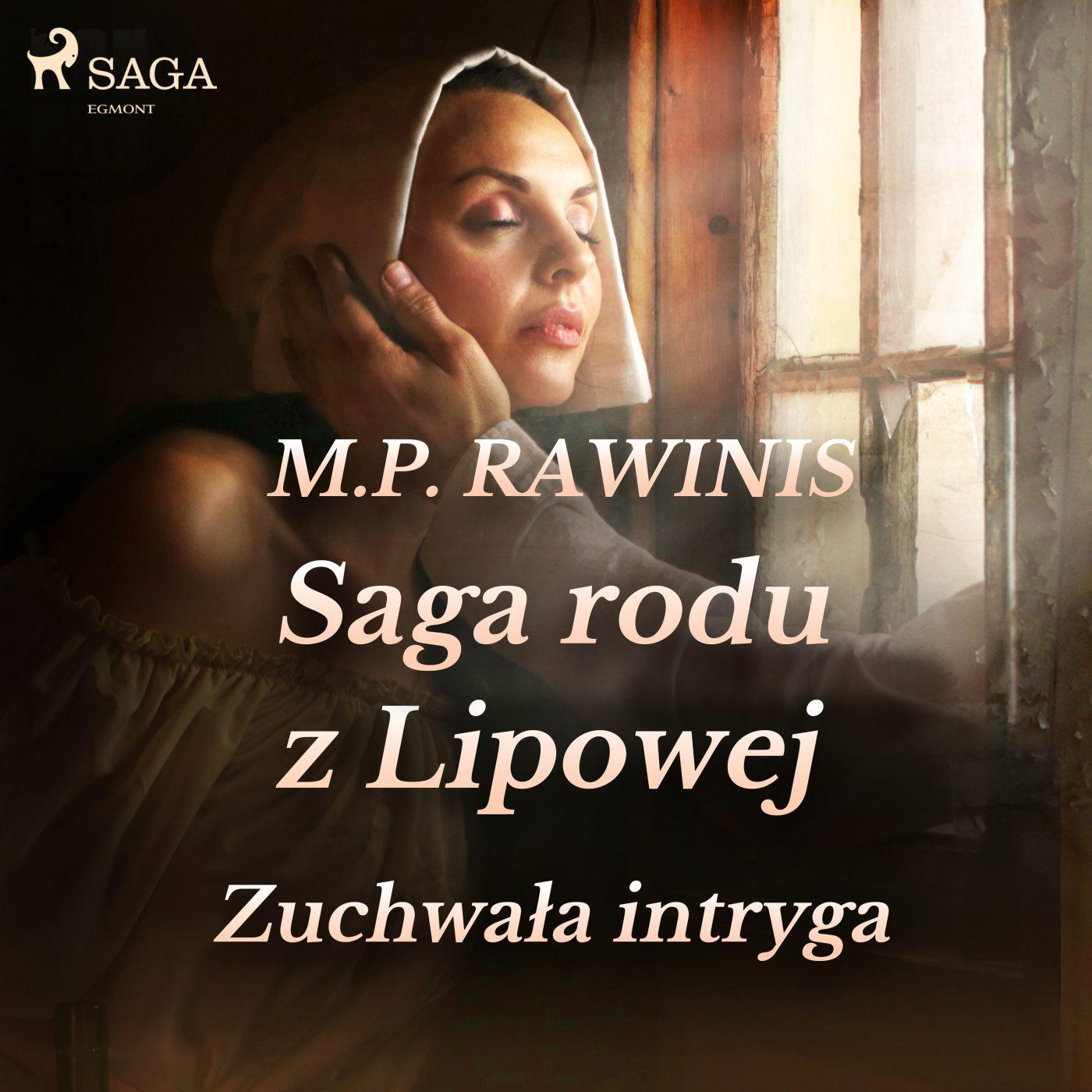 Saga rodu z Lipowej 20. Zuchwała intryga - Audiobook (Książka audio MP3) do pobrania w całości w archiwum ZIP