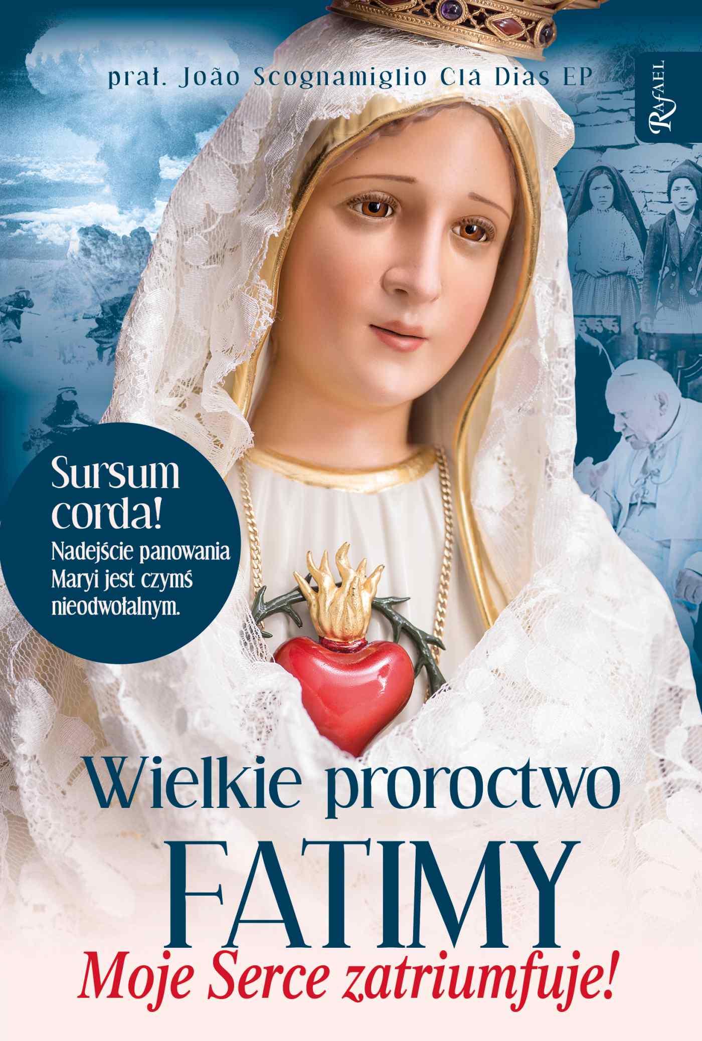 Wielkie proroctwo Fatimy. Moje serce zatriumfuje - Audiobook (Książka audio MP3) do pobrania w całości w archiwum ZIP