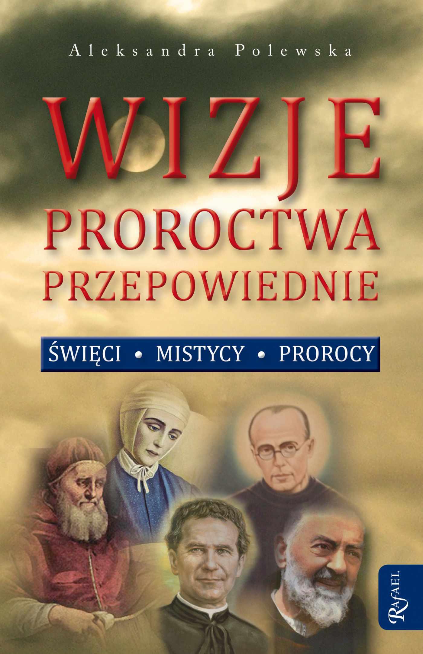 Wizje, proroctwa, przepowiednie - Audiobook (Książka audio MP3) do pobrania w całości w archiwum ZIP