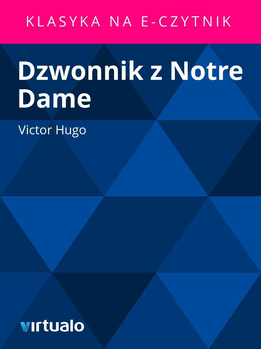 Dzwonnik z Notre Dame - Ebook (Książka EPUB) do pobrania w formacie EPUB