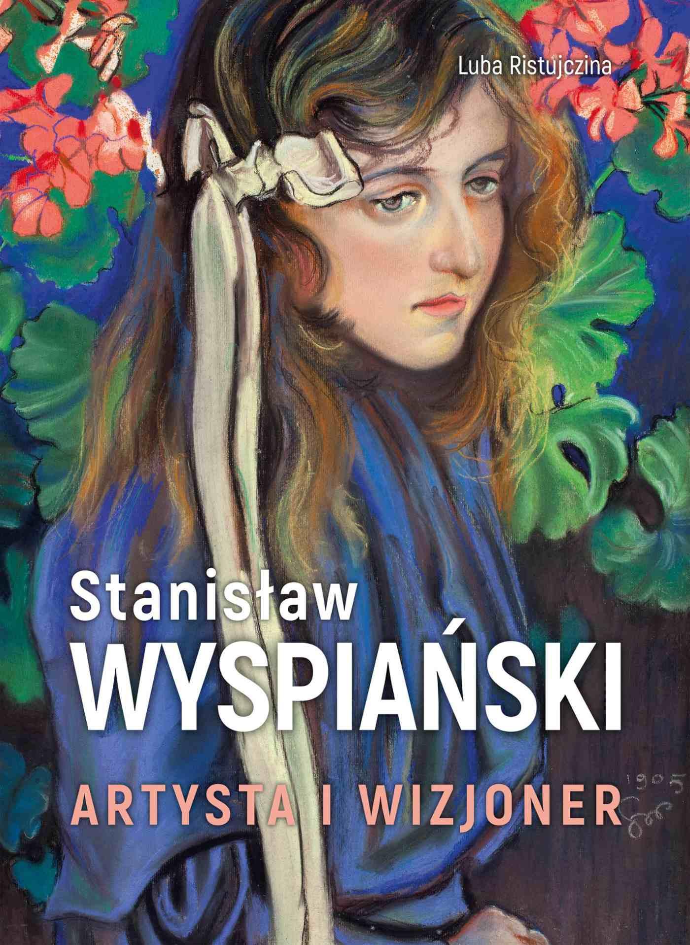 Stanisław Wyspiański. Artysta i wizjoner - Ebook (Książka PDF) do pobrania w formacie PDF
