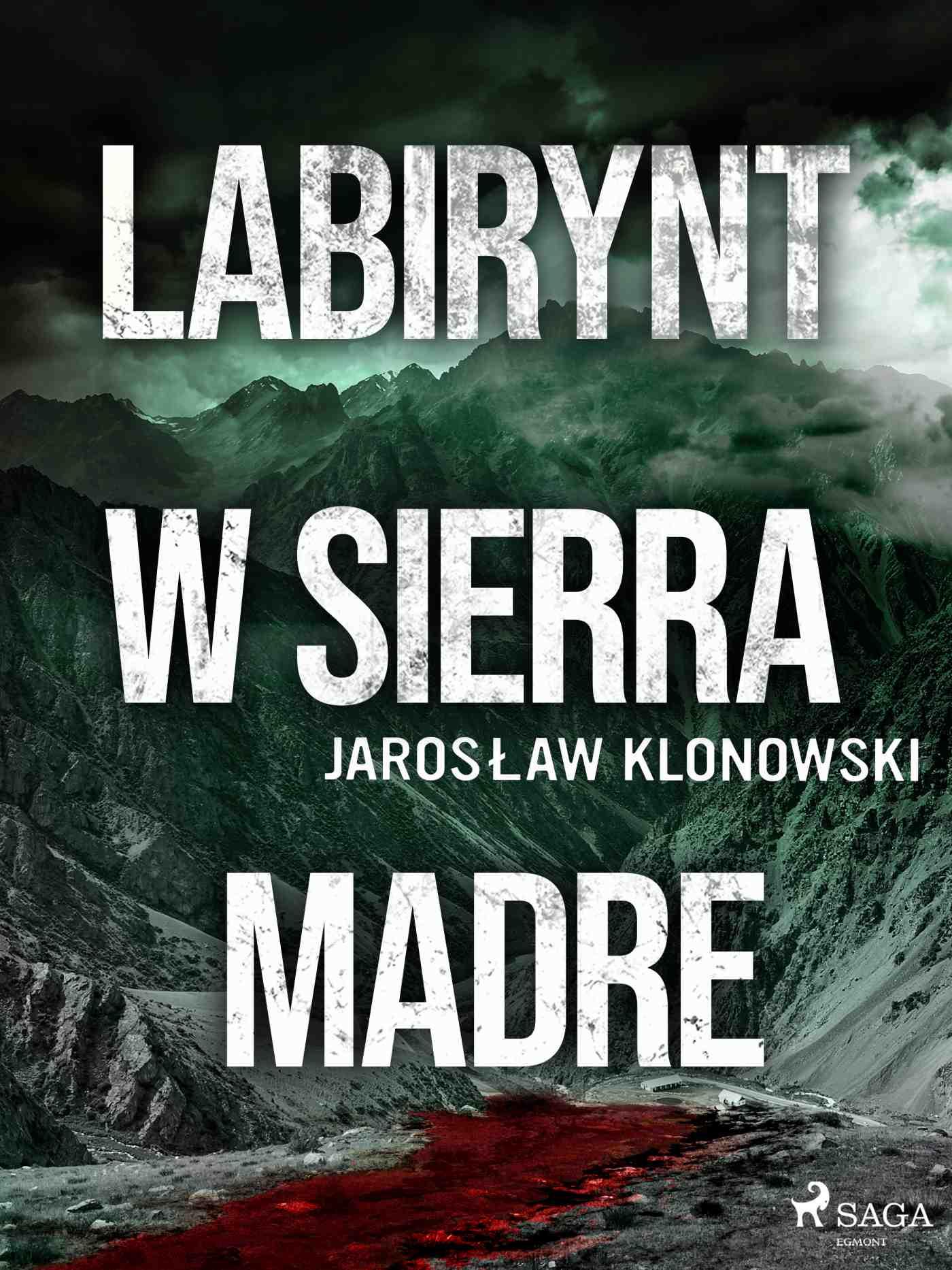 Labirynt w Sierra Madre - Ebook (Książka EPUB) do pobrania w formacie EPUB