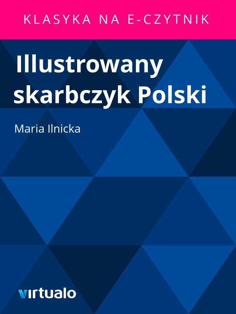 Illustrowany skarbczyk Polski - Ebook (Książka EPUB) do pobrania w formacie EPUB