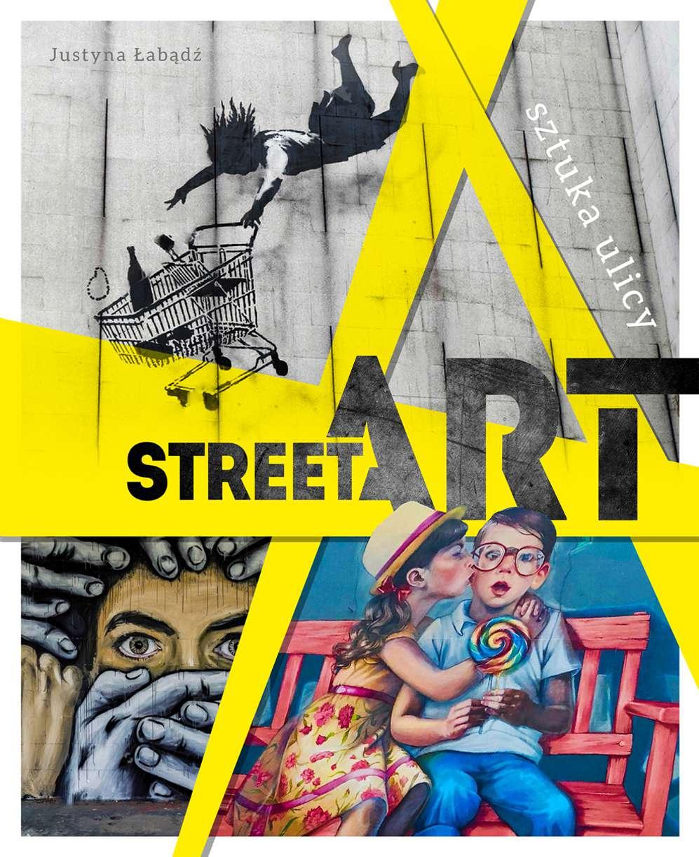Street art. Sztuka ulicy - Ebook (Książka PDF) do pobrania w formacie PDF