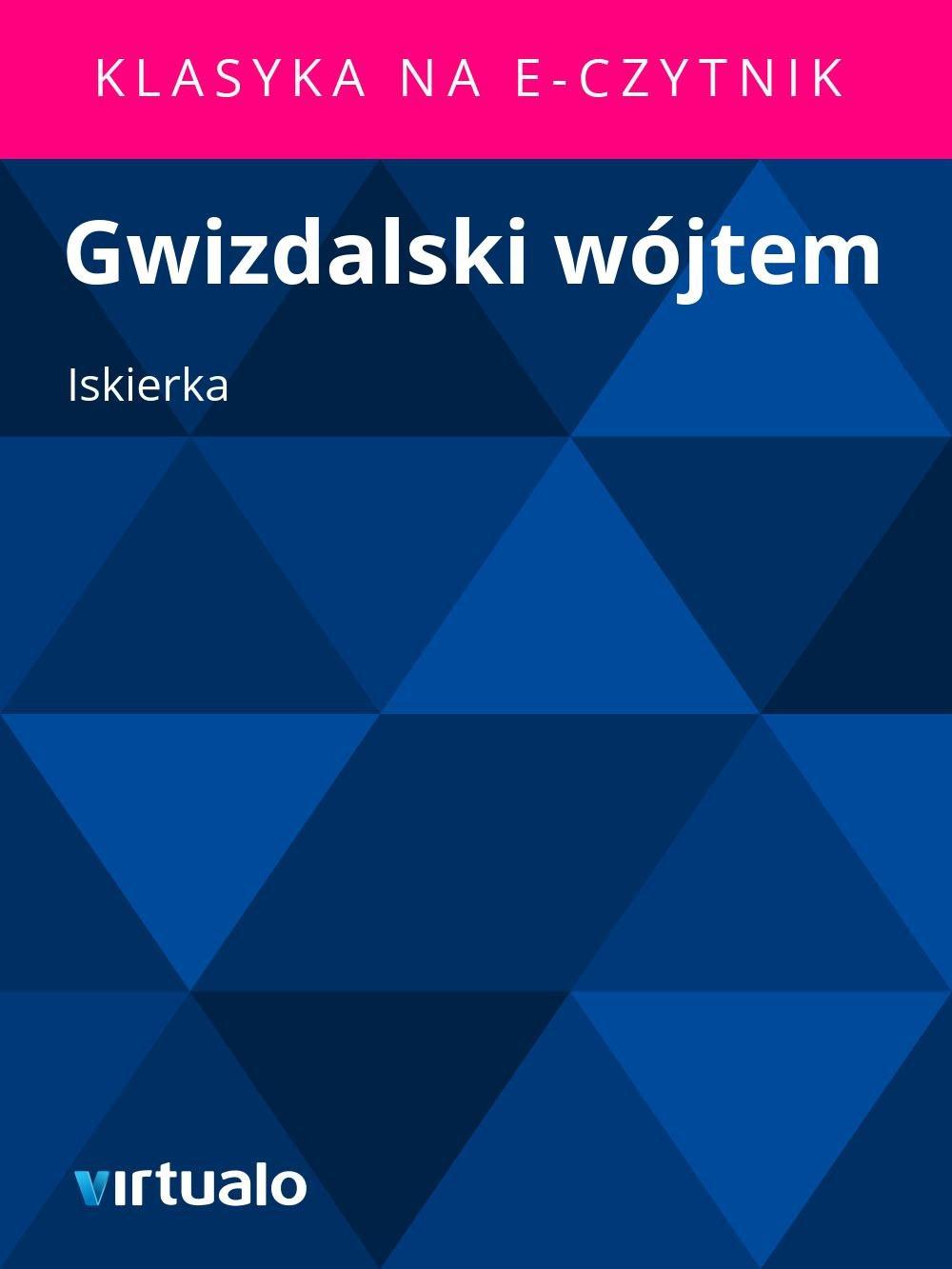 Gwizdalski wójtem - Ebook (Książka EPUB) do pobrania w formacie EPUB