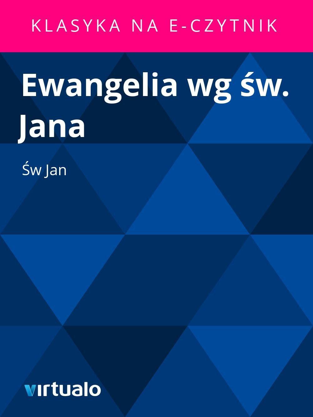Ewangelia wg św. Jana - Ebook (Książka EPUB) do pobrania w formacie EPUB